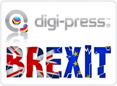 DIGI-PRESS TO OPEN UK BRANCH DUE TO BREXIT