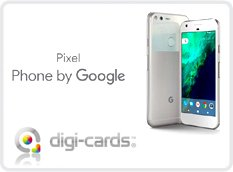 DIGI-CARDS & DIGI-CODES COMPATIBLE WITH GOOGLE PIXEL
